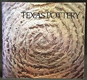 Texas Pottery: Caddo Indian to Contemporary