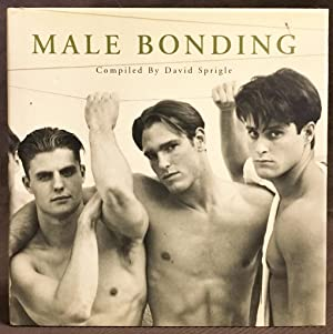 Male Bonding: David Sprigle