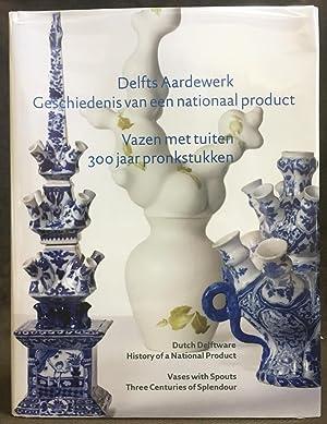 Delfts Aardewerk : Geschiedenis van een Nationaal: Van Aken-Fehmers, Marion