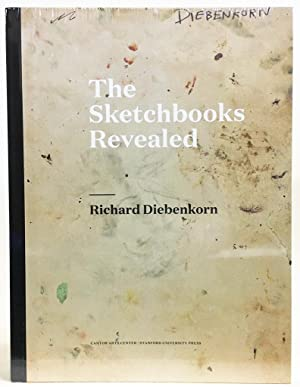 Richard Diebenkorn : The Sketchbooks Revealed