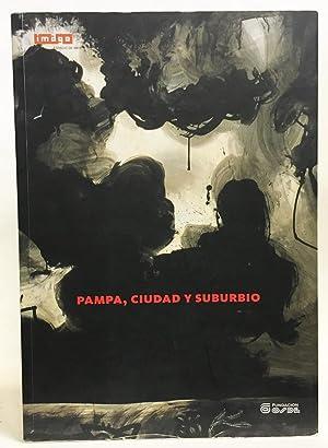 Pampa, Ciudad y Suburbio: Laura Malosetti Costa