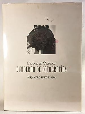Casonas de Indianos. Cuaderno de Fotografías. Photographs: Carmen Bermejo Lorenzo