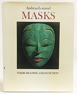 Masks: Their Meaning and Function: Andreas Lommel
