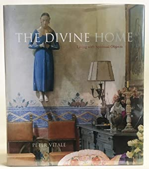 The Divine Home : Living with Spiritual Objects