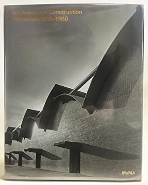Latin America in Construction : Architecture 1955-1980