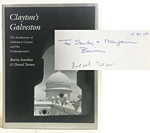 Clayton's Galveston: The Architecture of Nicholas J. Clayton and His Contemporaries