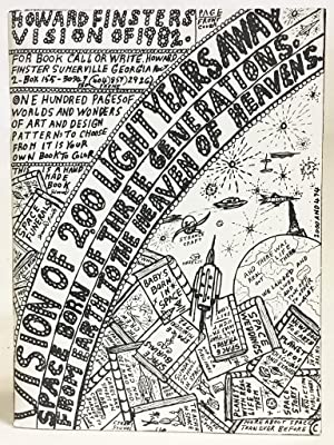 Howard Finster's Vision of 1982: Vision of 200 Light Years Away. Space Born of Three Generations ...