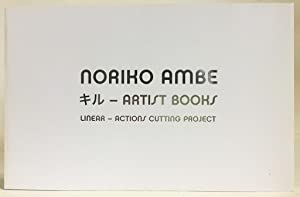 Noriko Ambe : Artist Books (Linear - Actions Cutting Project)