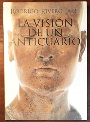 La Visión de un Anticuario: Rodrigo Rivero Lake and Roberto Vallarino