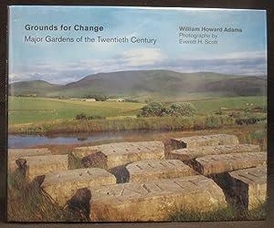 Grounds for Change : Major Gardens of the Twentieth Century: Adams, William Howard