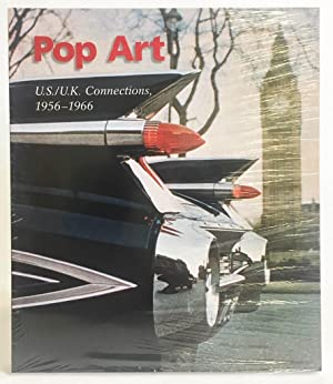 Pop Art U.S. / U. K. Connections : 1956-1966