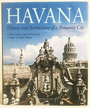 Havana : History and Architecture of a Romantic City