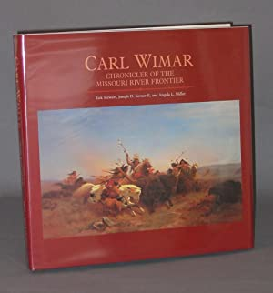 Carl Wimar: Chronicler of the Missouri River Frontier
