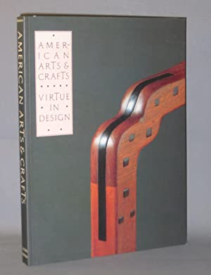 American Arts & Crafts : Virtue in Design (A Catalogue of the Palevsky / Evans Collection and Rel...