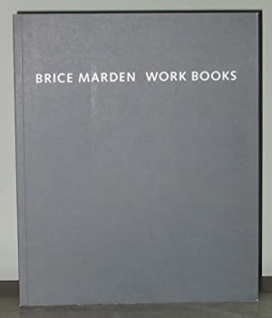 Brice Marden : Work Books 1964 - 1995