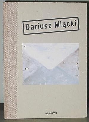 Dariusz Mlacki: Tuleya, Wojciech; Dominika