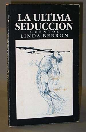 La Ultima Seduccion: Berron, Linda