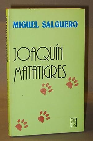 Joaquin Matatigres: Salguero, Miguel