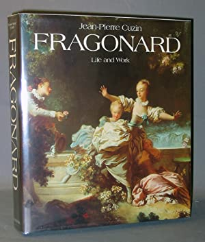 Jean-Honoré Fragonard: Life and Work : Complete Catalogue of the Oil Paintings