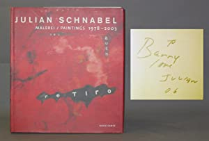 Julian Schnabel: Malerei / Paintings 1978-2003 [INSCRIBED BY THE ARTIST]