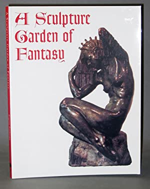 A Sculpture garden of Fantasy