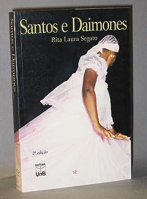 Santos e Daimones : o Politeísmo Afro-Brasileiro: Segato, Rita Laura