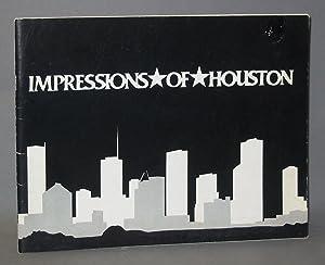 Impressions of Houston: Schilt, Alexander F;