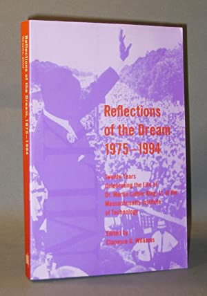 Reflections of the Dream 1975-1994: Twenty Years Celebrating the Life of Dr. Martin Luther King, ...