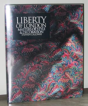 Liberty of London : Masters of Style: Calloway, Stephen