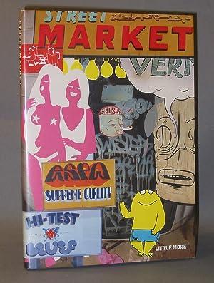 Street Market: Barry McGee, Stephen Powers, Todd James: Taka Kawachi