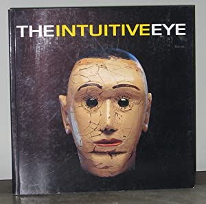 The Intuitive Eye: The Mendelsohn Collection: Mendelsohn, Gail and