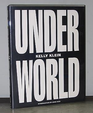 Kelly Klein: Underworld: Klein, Kelly; Introduction by Anne Rice