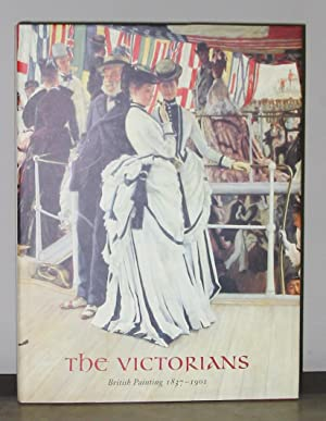 The Victorians British Painting 1837-1901