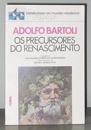 Os Precursores Do Renascimento: Bartoli, Adolfo