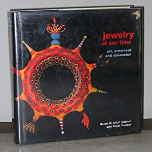 Jewelry of our Time: Art, Ornament and: Helen W. Drutt