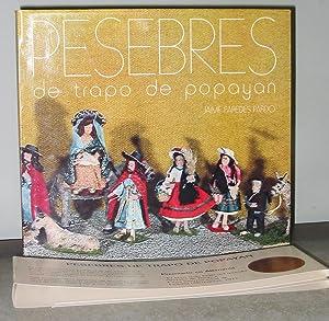 Pesebres De Trapo De Popayan: Paredes Pardo, Jaime