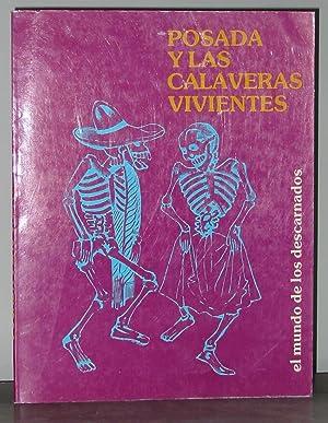 Las Calaveras Vivientes De Posada (el mundo: Ramirez De Arellano,
