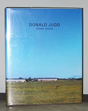 Donald Judd : Raume Spaces: Volker Rattemeyer, Donald