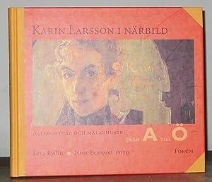Karin Larsson I Närbild : Allkonstnär Och: Rydin, Lena; Nisse