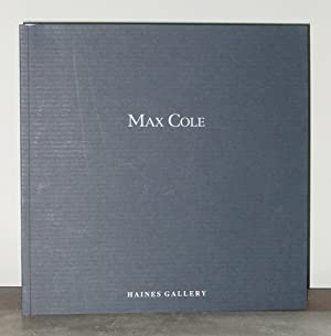 Max Coles: Paintings from the Autumn.: Max Cole; Maddalena