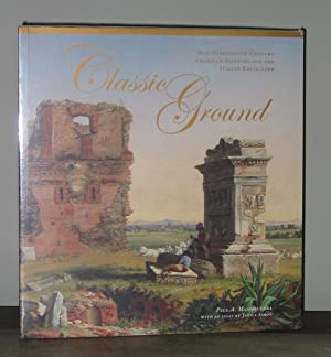 Classic Ground: Mid-Nineteenth-Century American Painting and the Italian Encounter