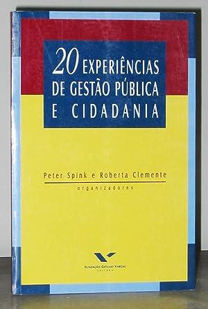 20 Experiências De Gestão Pública E Cidadania: Spink, Peter;Clemente, Roberta