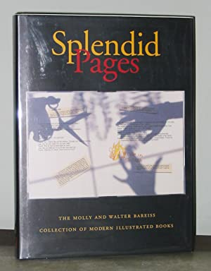 Splendid Pages: The Molly and Walter Bareiss Collection of Modern Illustrated Books
