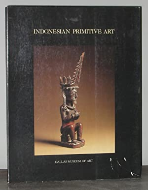 Indonesian Primitive Art : Indonesia, Malaysia, The: Barbier, Jean Paul