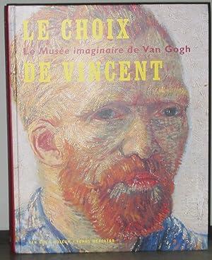 Le Choix De Vincent : Le Musée: Stolwijk, Chris; Van