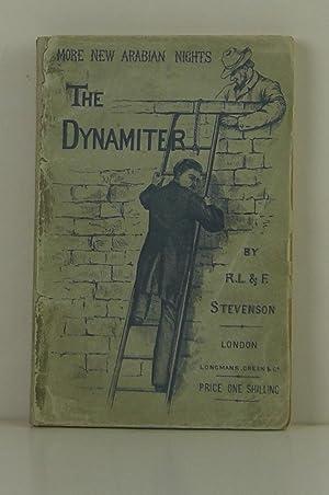 The Dynamiter -- More New Arabian Nights: Stevenson, Robert Louis