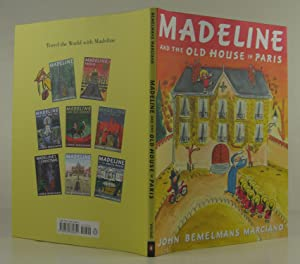 Madeline and the Old House in Paris: Marciano, John Bemelmans