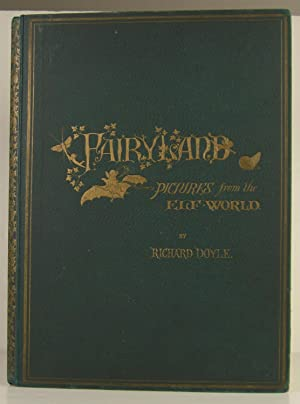 In Fairyland-A Series of Pictures from the: Doyle, Richard; Allingham,