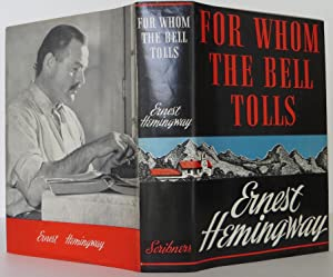 For Whom the Bells Tolls: Hemingway, Ernest