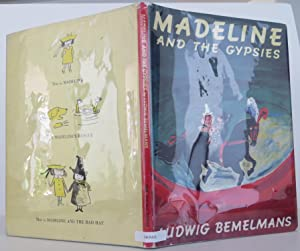 Madeline and the Gypsies: Bemelmans, Ludwig